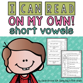 I Can Read On My Own! {short vowels}