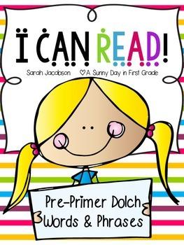I Can Read: Pre-Primer Fluency Phrases!