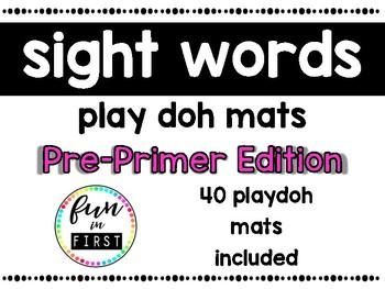 Sight Word Play Doh Mats:  Pre-Primer Edition