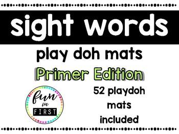 Sight Word Play Doh Mats:  Primer Edition