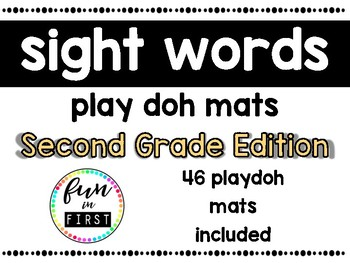 Sight Word Play Doh Mats:  Second Grade Edition