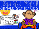 I Can Read Sentences 2 {A Read and Match Center}