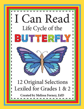 Life Cycle of the Butterfly Grades 1 & 2 Science Literacy Center