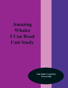 Amazing Whales I Can Read Unit Study
