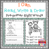 Sight Word Activity - I Can Read Write and Draw Pre-Primer Sight Words {RTI}