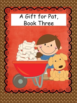 Sight Word Stories, A Gift for Pat