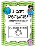 I Can Recycle: A Preschool Reader Book