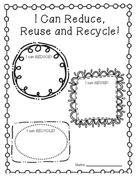 I Can Reduce, Reuse and Recycle - Earth Day Writing Activity