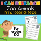 I Can Research - Zoo Animals Print Research Templates