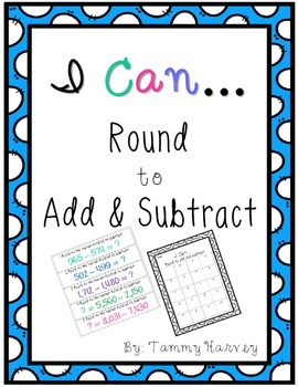 I Can...Round to Add & Subtract