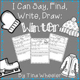 I Can Say, Find, Write, Draw: Winter
