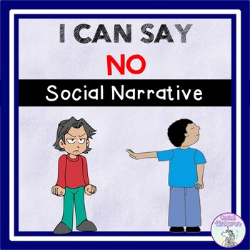 I Can Say NO - Social Story (FULL VERSION)