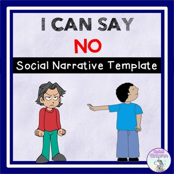 I Can Say No - Social Story Template
