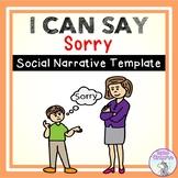 I Can Say Sorry - Social Narrative Template