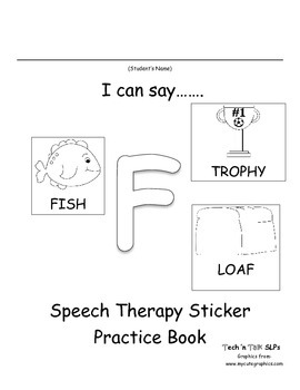 I Can Say.....   Speech Therapy Sticker Practice Book for F