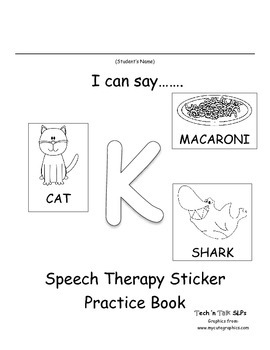 I Can Say.....   Speech Therapy Sticker Practice Book for K