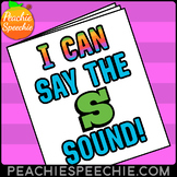 I Can Say the S Sound: Articulation Workbook