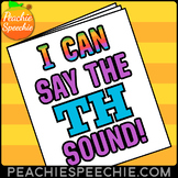 I Can Say the TH Sound Speech Therapy Articulation Workbook by Peachie Speechie