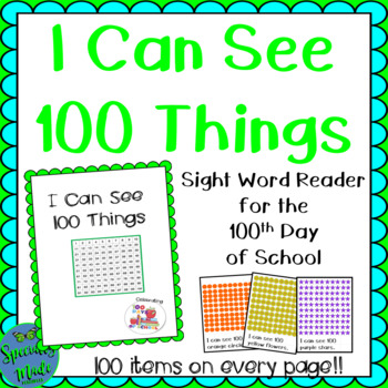 I Can See 100 ____ Sight Word Reader 100th Day of School FREEBIE can, see, I