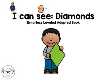 I Can See - Diamonds (Errorless Leveled Adapted Book)