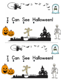 I Can See Halloween! Emergent Reader