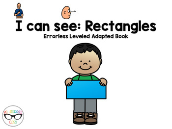 I Can See - Rectangles (Errorless Leveled Adapted Book)
