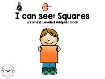 I Can See - Squares (Errorless Leveled Adapted Book)