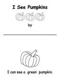 I Can See a ________ Pumpkin - Emergent Reader