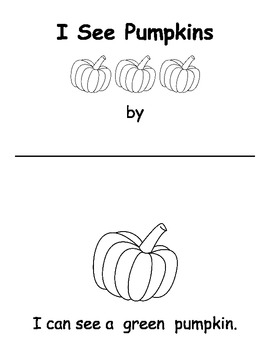 I Can See a ________ Pumpkin - Emergent Reader