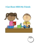I Can Share With My Friends: A Social Story for Children w