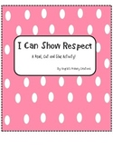 I Can Show Respect!