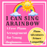 I Can Sing a Rainbow Easy Piano Arrangement