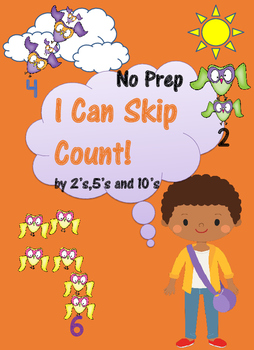 I Can Skip Count by 2's,5's and 10's (No Prep)