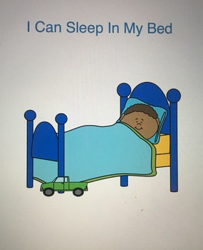 I Can Sleep In My Bed: A Social Story