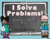 """I Solve Problems!"" Posters {Problem-solving Process}"