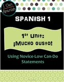 """I Can"" Spanish 1- First Unit: ¡Mucho Gusto!"