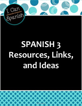 I Can Spanish 3 Resources