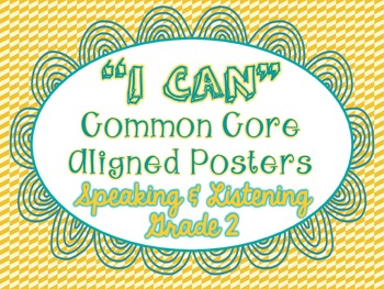 """I Can"" Speaking & Listening Posters - Common Core Aligned - Grade 2"