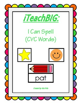 I Can Spell (CVC Words)
