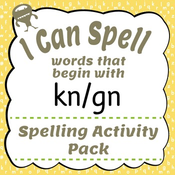 I Can Spell: Words that Begin with kn/gn