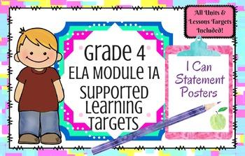 I Can Statement Posters!  Grade 4 ELA Module 1A, 2A, & 3B  All Units!