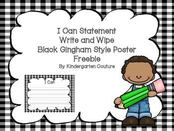 I Can Statement Write and Wipe Poster _Black Gingham -Freebie