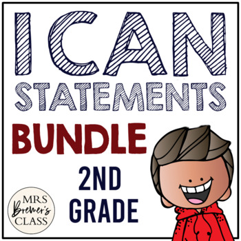 I Can Statements {Math & ELA} Second Grade