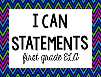 I Can Statements {1st, ELA, white & bright}