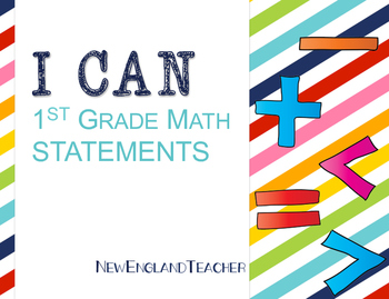 I Can Statements: 1st Grade Math (Common Core State Standards)