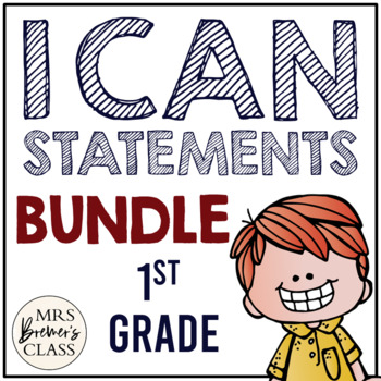 I Can Statements {Math & ELA} First Grade