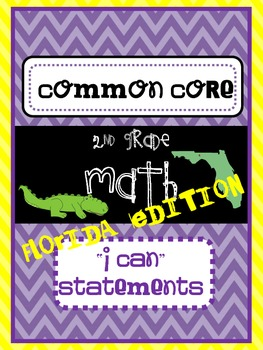 I Can Statements {2nd Grade} {Common Core} {Florida Edition}