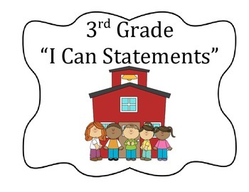 """""""I Can"""" statements 3rd Grade, All Subjects"""