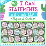I Can Statements 3rd Grade ELA {Editable} - Gray Shiplap & Cactus