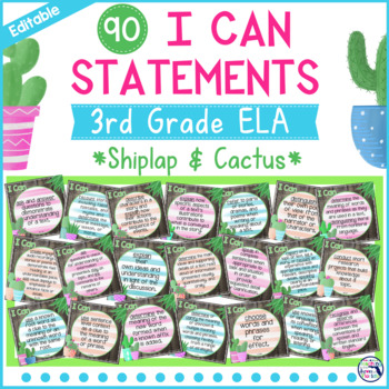 I Can Statements 3rd Grade ELA {Editable} - Gray Shiplap & Cactus